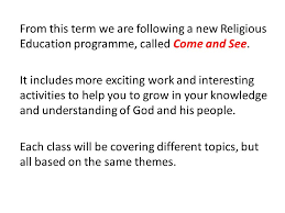 come and see from this term we are following a new religious  2 from