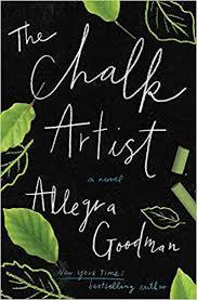 the chalk artist a novel allegra goodman 9781400069873 amazon books
