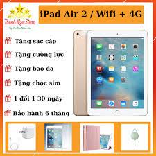 Bảng giá Máy Tính Bảng IPad Air 2 (Wifi + 4G) 16GB /32GB /64G /128GB -  Chính Hãng - Zin Đẹp 99% - Máy siêu mỏng - Siêu đẹp rẻ nhất