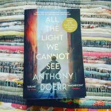 All The Light We Cannot See Volkheimer Book Review All The Light We Cannot See Anthony Doerr