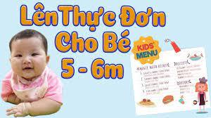 Cách lên THỰC ĐƠN ĂN DẶM đủ dinh dưỡng cho bé 5 - 6 Tháng theo ăn dặm Kiểu  Nhật + Truyền Thống & BLW - YouTube