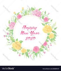 New Design Floral Floral Frame With Happy New Year 2020 Text