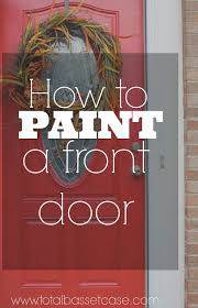 painting a front doorTotal Basset Case DIY  How to Paint a Front Door in 5 steps