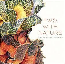 Amazon.com: Two with Nature (9781922089120): Hickman, Ellen, Ryan, John:  Books