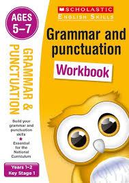 Grammar Punctuation Scholastic English Skills Grammar And Punctuation Workbook Years 1 2