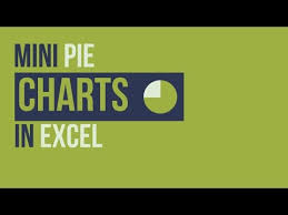 Excel Mini Charts Create A Mini Pie Chart In Excel To Display A Of A Total