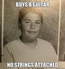 buys a guitar no strings attached - bad luck Angel - quickmeme via Relatably.com