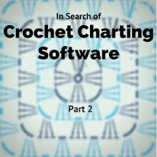 Crochet Chart Software Mac In Search Of Crochet Charting Software Part 2 Edie Eckman