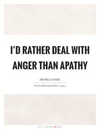 Apathy Quotes Apathy Sayings Apathy Picture Quotes Page 40 Simple Apathy Quotes