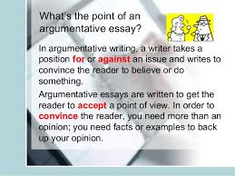 argumentative essay writing teacher slides 4 what s the point of anargumentative essay in argumentative writing
