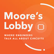 Moore's Lobby: Where engineers talk all about circuits