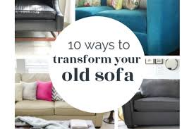10 ways to transform your old sofa