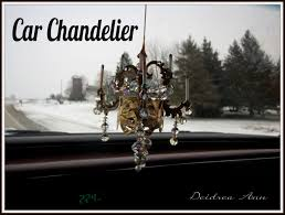 feeling a bit under the weather but i still felt the need to accomplish a little somethin somethin i really wanted a little chandelier for my car