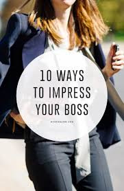 17 best ideas about job promotion how to get impress your boss and get that promotion here s how career advice