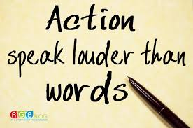 reasons why actions speak louder than words rgb blog actions speak louder than words