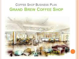 Business Plan In Powerpoint Coffee Shop Business Plan Authorstream