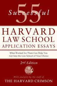 successful harvard business school application essays 55 successful harvard law school application essays second edition analysis by the staff