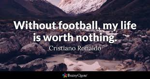 Inspirational Soccer Quotes Delectable Football Quotes BrainyQuote