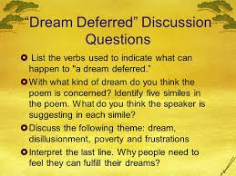 analysis of langston hughes ldquo dreams rdquo and ldquo harlem a dream 6 ldquodream deferredrdquo discussion questions