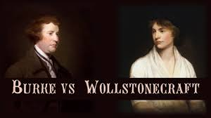 mary wollstonecraft vs edmund burke women and the french edmund burke women and the french revolution part 4
