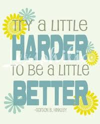 Lds Motivational Quote Inspirational Lds Quotes Plus Inspirational Quote Try A Little 19