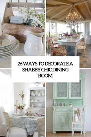 shabby chic dining room furniture. 26 Ways To Create A Shabby Chic Dining Room Or Area Shabby Chic Dining Room Furniture N