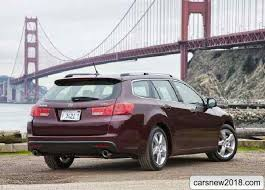 2018 acura wagon. modren wagon for wagon acura tsx sport wagon th 2013 model year offered a gasoline  4cylinder 24liter power unit and automatic 5 a range gearbox and 2018 acura