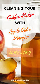 Knowing how to clean your coffee pot is easy if you follow these three steps. Clean Your Coffee Maker With Apple Cider Vinegar In 10 Steps
