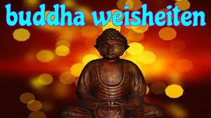 Buddha Weisheiten Zitate