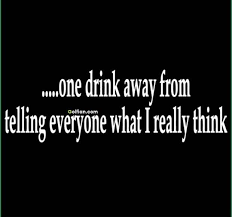 Drinking Quotes Beauteous 48 Latest Short Drinking Quotes Pics Funny Alcohol Drinking