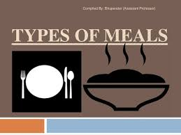 Types Of Meals Types Of Meals