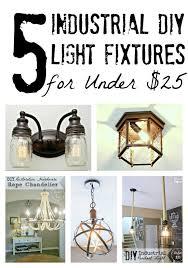 cheap diy lighting. Bless\u0027er House | 5 DIY Industrial Light Fixtures For Under $25 Cheap Diy Lighting A