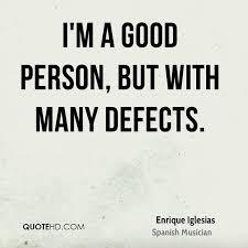 Good Person Quotes Enchanting Enrique Iglesias Quotes QuoteHD