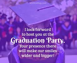 graduation party invitation messages