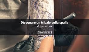 Disegnare Un Tatuaggio Tribale Sulla Spalla Istruzioni Per Luso