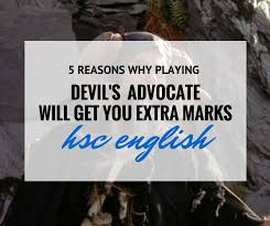 reasons you should play devil s advocate for hsc english