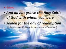 Image result for do not grieve the holy spirit
