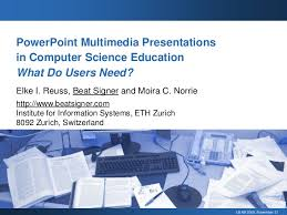 powerpoint multimedia presentations in computer science education wh  powerpoint multimedia presentationsin computer science educationwhat do users need