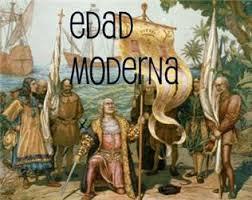 Resultat d'imatges de EDAD MODERNA