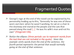 integrating quotes why integrate quotes iuml not integrating smoothly fragmented quotes iuml131not george s rage at the end of the novel can be explained by his
