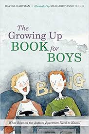the growing up book for boys what boys on the autism spectrum need to know amazon co uk davida hartman 9781849055758 books