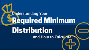 Rmd Distribution Chart Understanding Your Required Minimum Distribution And How