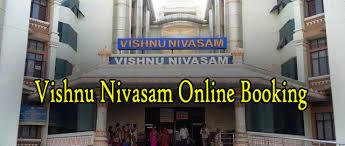Vishnu Nivasam Online Booking Details Tirumala Tirupati
