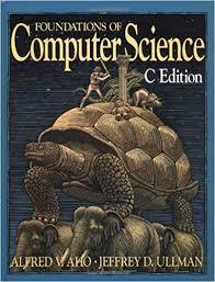 Amazon Com Foundations Of Computer Science C Edition