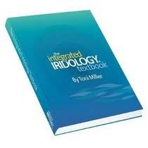 The Integrated Iridology Textbook Toni Miller Paperback