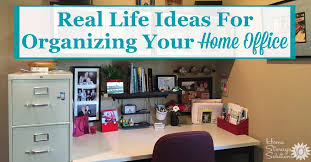 Organizing your home office Organization Ideas Real Life Ideas For Organizing Your Home Office Showing Home Office Areas In The Kitchen Home Storage Solutions 101 Organizing Your Home Office Ideas For Where How To Set It Up
