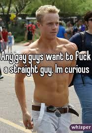 Gay guy I want