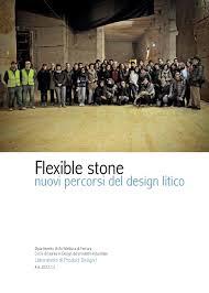 Ferrara Design Industriale Flexible Stone Nuovi Percorsi Del Design Litico By Md
