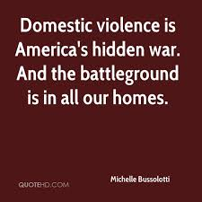 Michelle Bussolotti Quotes QuoteHD Enchanting Quotes About Domestic Violence