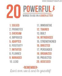 cover letter power words 20 powerful words for a cover letter work pinterest resume